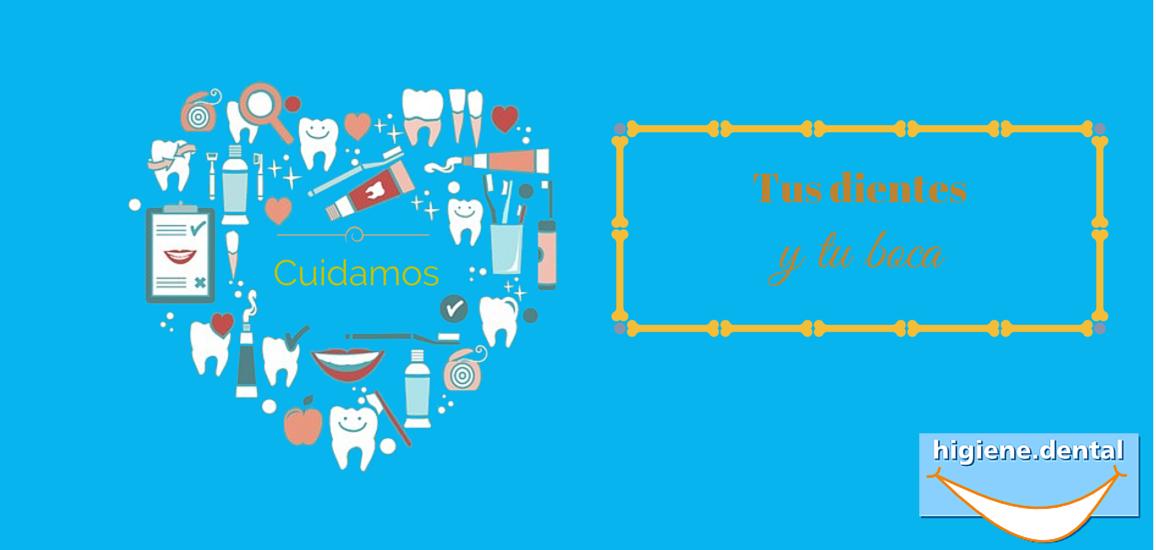 Cuidamos de tus dientes y de tu boca