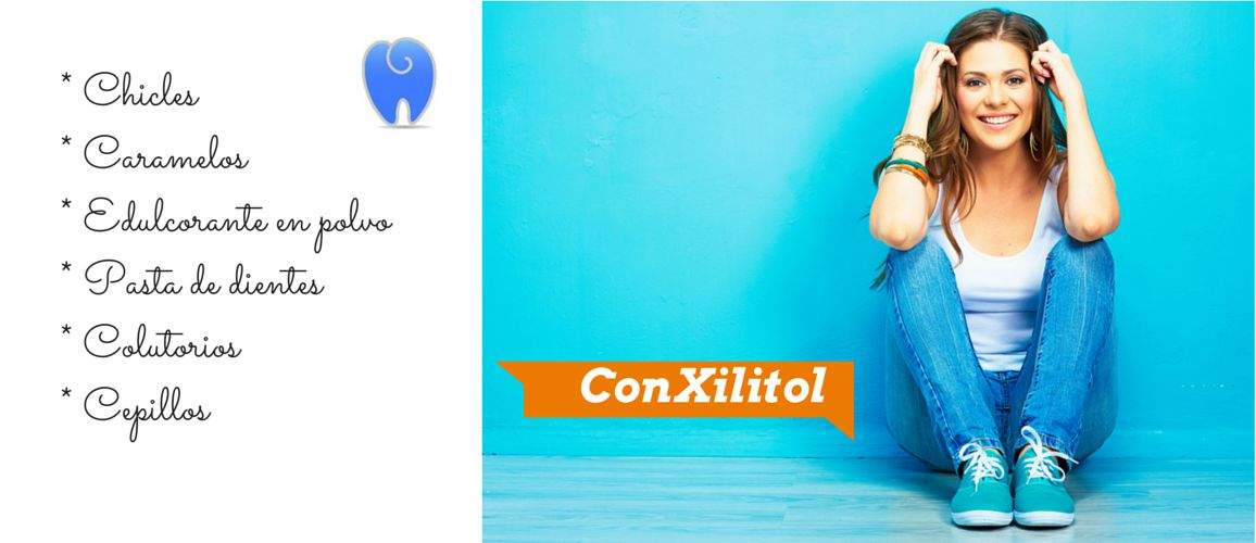 Productos con Xilitol y ¡adiós a caries!